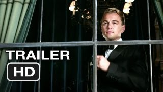 The Great Gatsby Official Trailer (2012) Leonardo DiCaprio Movie HD