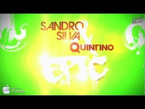 Sandro Silva & Quintino - Epic (Original Mix) -OV9S6px5M04