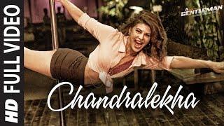 Chandralekha Full Video Song | A Gentleman -SSR