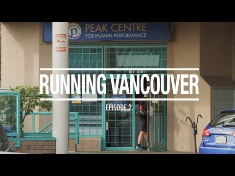 Running Vancouver: Episode 2