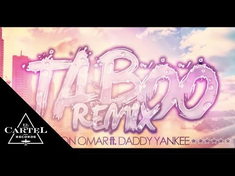 TABOO REMIX DON OMAR FT. DADDY YANKEE