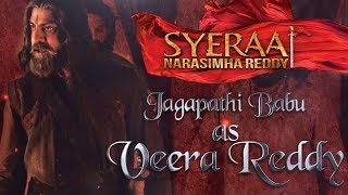Jagapathi Babu as Veera Reddy - Sye Raa Narasimha Reddy