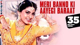 Meri Banno Ki Aayegi Baraat - Full Song  Aaina  Juhi Chawla  Amrita Singh  Pamela Chopra