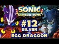 Sonic Generations PC - (1080p) Part 12 - Silver the Hedgehog & Egg Dragoon