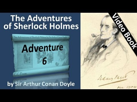 Adventure 06 - The Adventures of Sherlock Holmes by Sir Arthur Conan Doyle