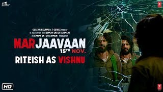 Riteish Deshmukh As Vishnu | Marjaavaan