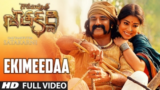 Ekimeedaa Full Video Song || Gautamiputra Satakarni