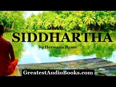 Siddhartha - FULL Audio Book - by Hermann Hesse - Buddhist Religion & Spirituality Novel
