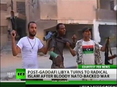 Rebels to Radicals: Islam extremism sweeps -liberated- Libya