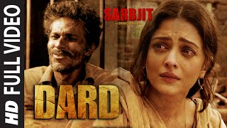 Dard Full Video Song from Sarbjit Movie | Randeep Hooda, Aishwarya Rai Bachchan