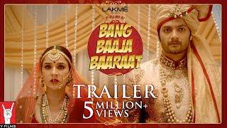 Bang Baaja Baaraat - Trailer