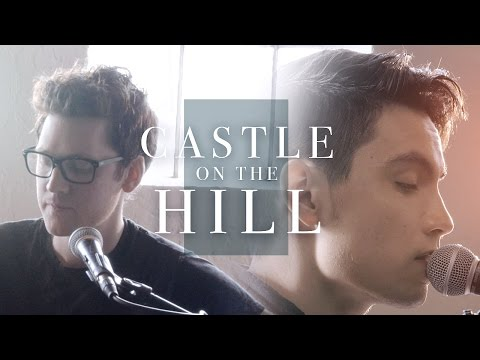 Castle on the Hill (Ed Sheeran Cover) [Feat. Alex Goot]