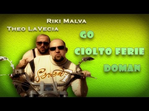 RFC & Riki Malva - Go ciolto ferie doman- Lady Gaga Born this way parody