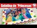 Gelatina con Transfer de Princesas - Para Cumpleaños de Niñas - Recetas en Casayfamiliatv