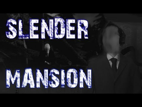 Slender: Mansion (12/12 Complete)