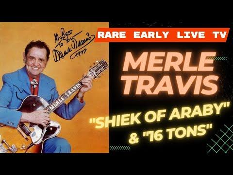 Merle Travis & Ronnie Prophet Shiek of Araby