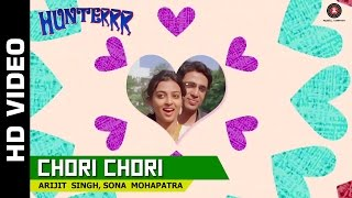 Hunterrr - Chori Chori Official Video