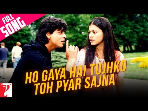 &quot;Ho Gaya Hai Tujhko To&quot; - Song - DILWALE DULHANIA LE JAYENGE