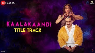 Title Track - Kaalakaandi