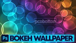 Photoshop Tutorial: Bokeh Effekt Wallpaper (Deutsch/German)