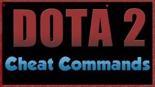 dota 2 cheat commands youtube