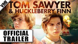 TOM SAWYER & HUCKLEBERRY FINN Trailer