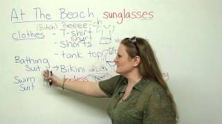Going to the beach Vocabulary Lesson, engvid