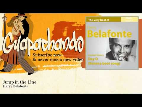 Harry Belafonte - Jump in the Line - Guapachando