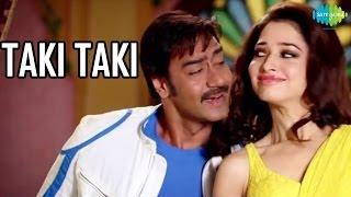 Taki Taki Official Song Video  HIMMATWALA  Ajay Devgn  Tamannaah