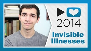 Project For Awesome 2014 | Invisible Illnesses