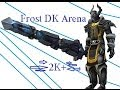 5.4 Frost DK PVP 2k+ How To Arena !!Dara Mactire!! Commentary Guide