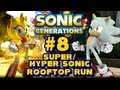 Super/Hyper Sonic Generations - (1080p) Rooftop Run