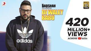 Badshah - DJ Waley Babu