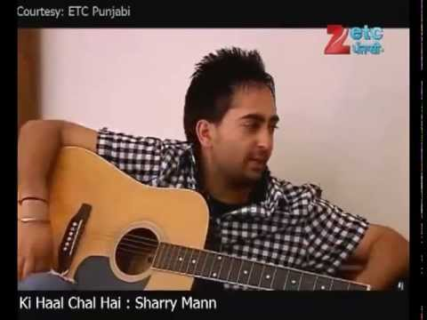 Ki Haal Chaal Hai - Sharry Mann Interview