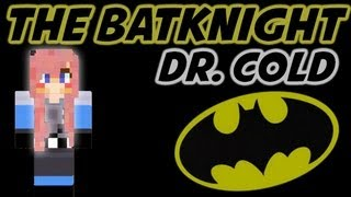 The BatKnight! Dr. Cold... brrrr