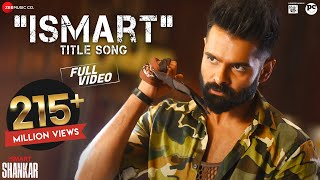 Ismart Title Song - Full Video | iSmart Shankar