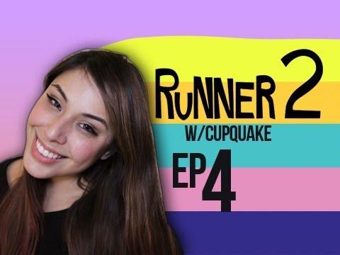 Runner 2 Ep.4 w/ Cupquake