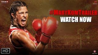 Mary Kom - Official Trailer