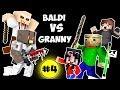 Monster School : BALDI'S BASICS VS GRANNY CHALLENGE PART 4 - Minecraft Animation Kids Mobs