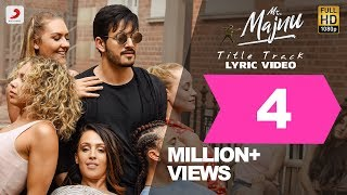 Mr. Majnu - Title Track Lyric Video