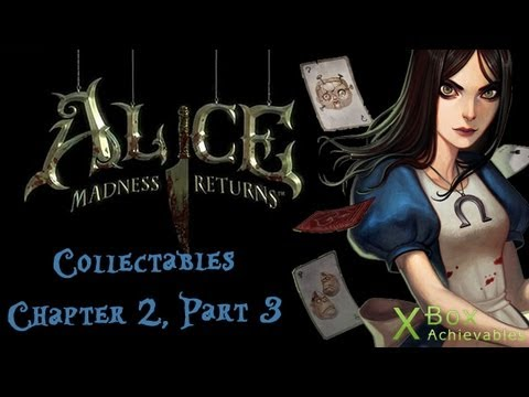 Alice: Madness Returns - Chapter 2 Collectables Guide (Part 3)