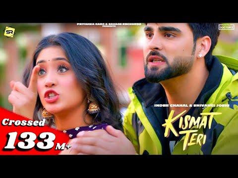 Kismat Teri (Full Video Song) : Inder Chahal   Shivangi Joshi   Babbu   Latest Punjabi Songs 2021