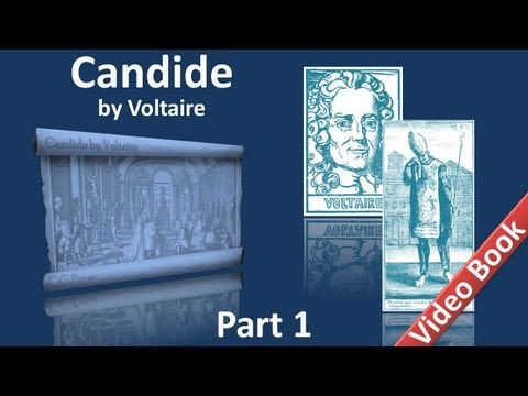 Part 1 - Candide by Voltaire (Chs 01-18)