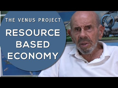 The Venus Project-Resource Based Economy