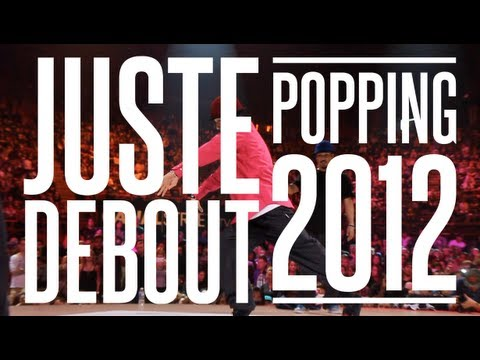 Juste Debout Steez 2012 POPPING | YAK FILMS | JD' 13 Paris this weekend!