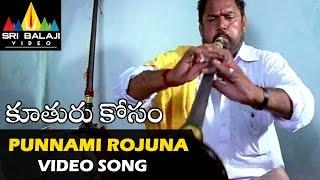 Punnami Rojuna Video Song | Kooturu Kosam
