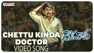 Chettu Kinda Doctor Video Song || Devadas