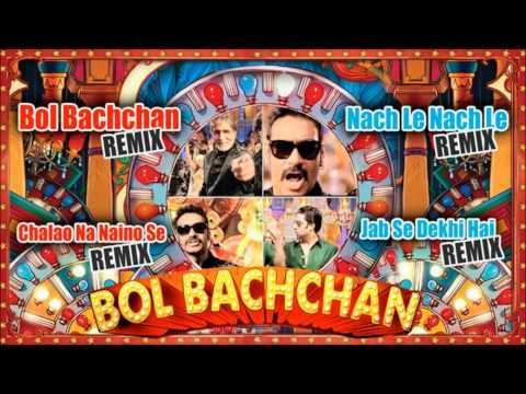 &quot;Bol Bachchan&quot; Remix Songs | Jukebox | Abhishek Bachchan, Ajay Devgan