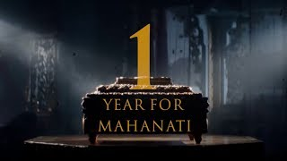 1 Year For Mahanati - Timeless Mahanati