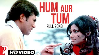 Hum Aur Tum - Full Song | Daag
